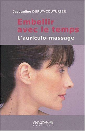 Embellir avec le temps : l'auriculo-massage