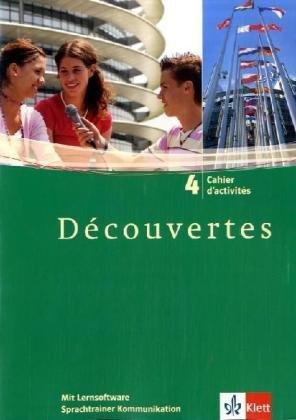 Découvertes 4: Cahier d'activités mit Lernsoftware Vokabeltrainer 4. Lernjahr: Cahier d'activits mit Lernsoftware Vokabeltrainer 4. Lernjahr (Découvertes. Ausgabe ab 2004)