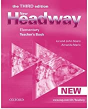 [(New Headway: Elementary: Teacher's Book: Teacher's Book Elementary level: Six-Level General English Course for Adults)] [Author: John Soars] published on (April, 2009)