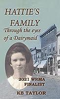 Hattie's Family: Through the Eyes of a Dairymaid
