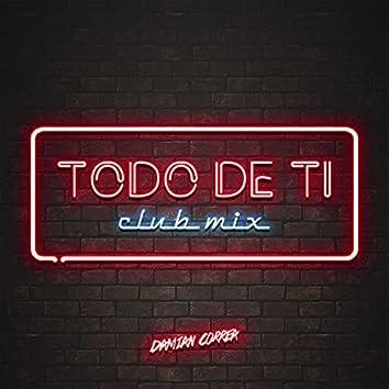 Todo de Ti (Club Mix)