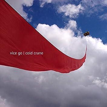 Cold Crane