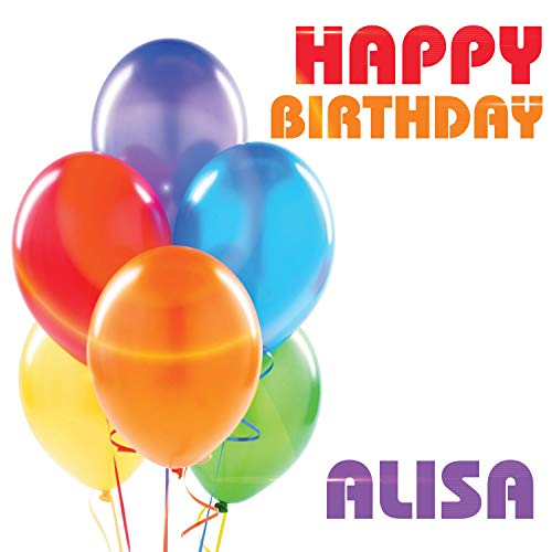 Happy Birthday Alisa