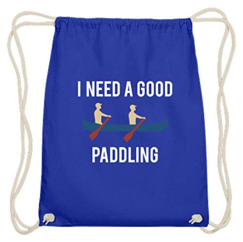 I Need A Good Paddling – El diseño para remos que no tienen nada contra un pico – Bolsa de algodón, color Azul real, tamaño 37cm-46cm