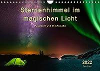 Sternenhimmel im magischen Licht - Polarlicht und Milchstrasse (Wandkalender 2022 DIN A4 quer): Der Himmel in leuchtenden Farben. (Monatskalender, 14 Seiten )
