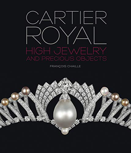 Image of Cartier Royal: High Jewelry and Precious Objects (Langue anglaise)