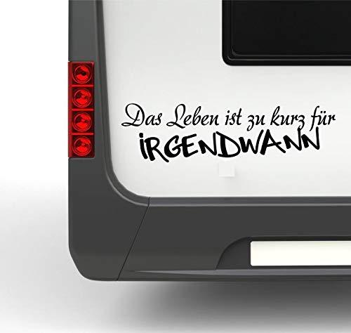 Pegatina Promotion Wohnmobil Wohnwagen Aufkleber Spruch Das Leben ist zu kurz für irgendwann Typ2 ca 35cm Sticker Autoaufkleber