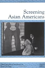 Screening Asian Americans (Rutgers Depth of Field Series)