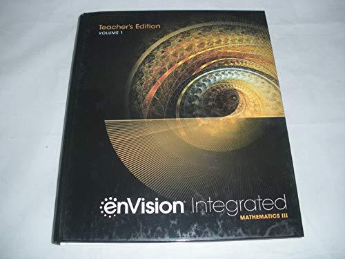 enVision Integrated Mathematics III (Volume 1) Teacher's Edition