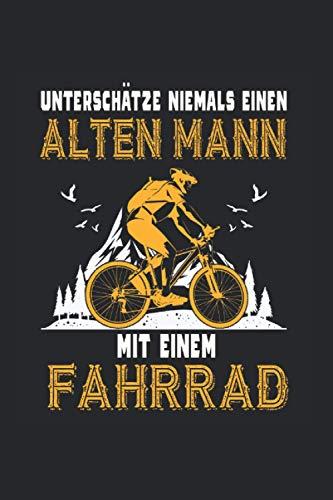 Unterschätze Niemals Einen Alten Mann Mit Einem Fahrrad: Notizbuch 7x9