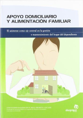 Apoyo domiciliario y alimentación familiar: El asistente como eje central en la administración y mantenimiento del hogar del dependiente (Servicios a la comunidad y personales)