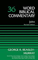John (Word Biblical Commentary)