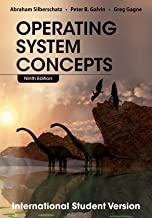 Operating System Concepts: International Student Version 9th (ninth) Internat Edition by Silberschatz, Abraham, Galvin, Peter B., Gagne, Greg published by John Wiley & Sons (2013)