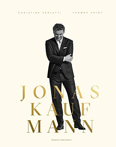 Jonas Kaufmann: A Picture Journey