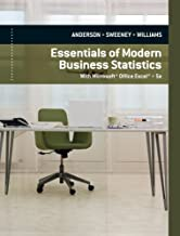 Essentials of Modern Business Statistics with Microsoft Excel by Anderson, David R., Sweeney, Dennis J., Williams, Thomas A. [Cengage Learning,2011] [Hardcover] 5TH EDITION