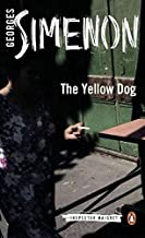 The Yellow Dog (Inspector Maigret) by Georges Simenon (2014-08-26)