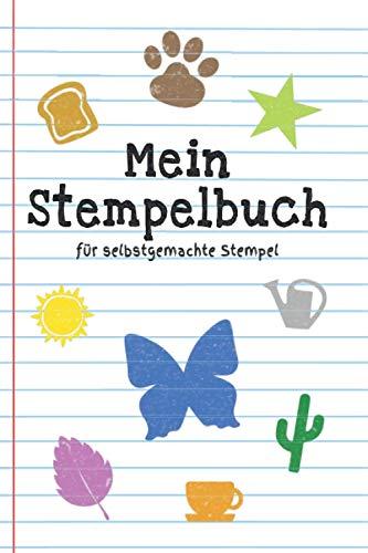 Mein Stempelbuch für selbstgemachte Stempel: Mein Stempelbuch für selbstgemachte Stempel I 100 Seiten für selbst geschnitzte Stempel Kinder & Erwachsene Buch I Kartoffel Korken oder Finger Stempeln
