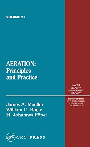 Aeration: Principles and Practice, Volume 11 (Water Quality Management Library) (English Edition)