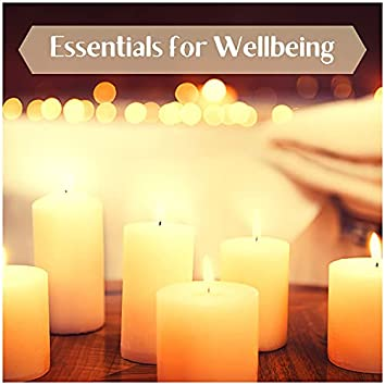 Essentials for Wellbeing - Relaxing Music to Promote Emotional, Physical and Spiritual Support
