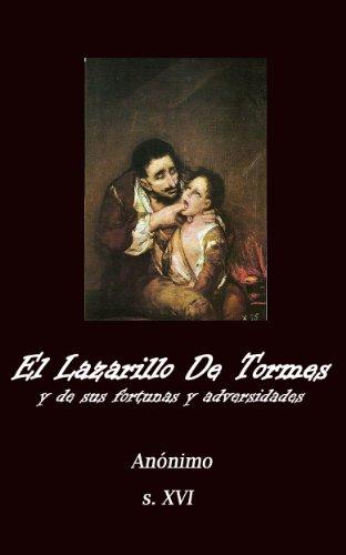 El Lazarillo de Tormes (Anotado) (Spanish Edition)