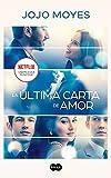 La última carta de amor (Spanish Edition)