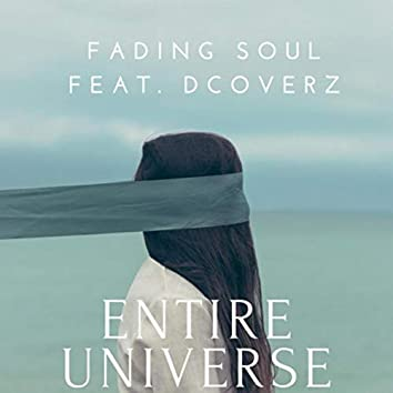 Entire Universe (feat. Dcoverz)