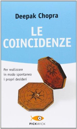 Le coincidenze per realizzare in modo spontaneo i propri desideri