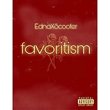 Favoritism (feat. Scooter Favoritism)