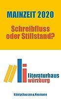 Mainzeit 2020: Schreibfluss oder Stillstand?