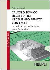 Calcolo sismico degli edifici in cemento armato con excel. Secondo le norme tecniche per le costruzioni
