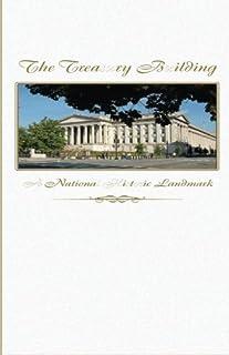 The Treasury Building: A National Historic Landmark