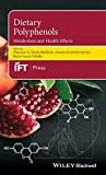 Dietary Polyphenols: Metabolism and Health Effects...