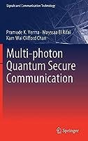 Multi-photon Quantum Secure Communication (Signals and Communication Technology)