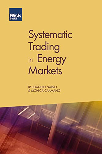 Systematic Trading in Energy Markets (English Edition)
