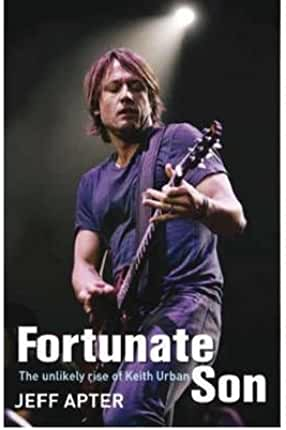 [(Fortunate Son: The Unlikely Rise of Keith Urban )] [Author: Jeff Apter] [Sep-2009]