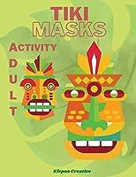 Adult Activity Book Tiki Masks
