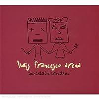 Louis Francesco Arena - Porcelain Tandem (2 CD)