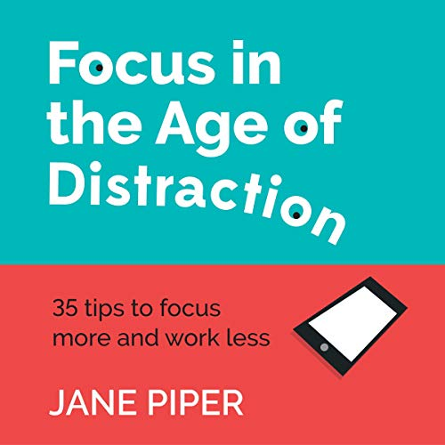 Focus in the Age of Distraction cover art