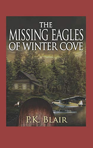 The Missing Eagles of Winter Cove