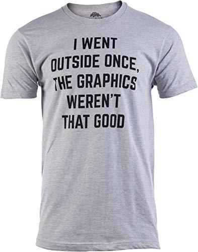 I Went Outside Once, Graphics Weren't That Good   Funny Video Gamer Joke Men Funnt T-Shirt-(Adult,XL) Sport Grey