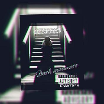 Dark Moments