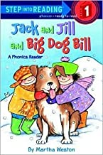 Jack and Jill and Big Dog Bill Publisher: Random House Books for Young Readers