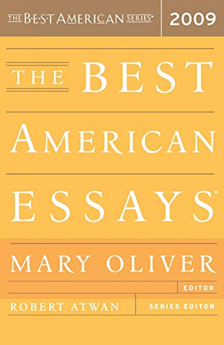 The Best American Essays 2009 (The Best American Series ®)