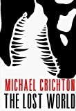 The Lost World by Michael Crichton (1995-09-17)