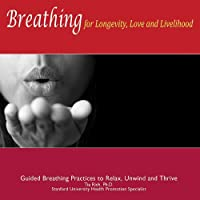 Breathing for Longevity Love & Livelihood