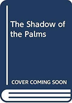 Shadow of the Palms 0395285917 Book Cover