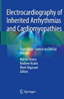 Electrocardiography of Inherited Arrhythmias and Cardiomyopathies: From Basic Science to Clinical Practice