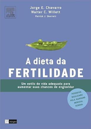 A Dieta Da Fertilidade