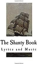 The Shanty Book: Lyrics and Music