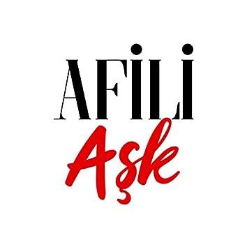 Afili Aşk (Original Soundtrack)